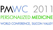 Personalized Medicine Meets Silicon Valley at PMWC 2011
