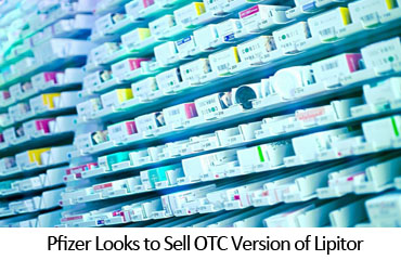 Pfizer Looks to Sell OTC Version of Lipitor
