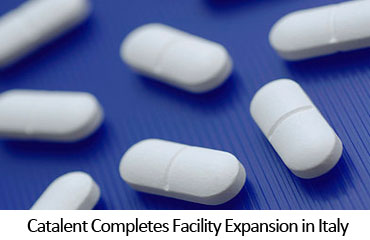 Catalent Completes Facility Expansion in Italy