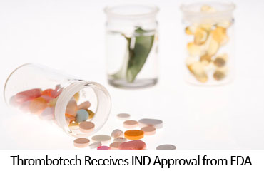 Thrombotech Receives IND Approval from FDA