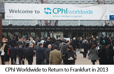 CPhI Worldwide to Return to Frankfurt in 2013