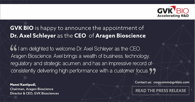 GVK BIO announces the appointment of Axel Schleyer, Ph.D. as CEO of Aragen Bioscience