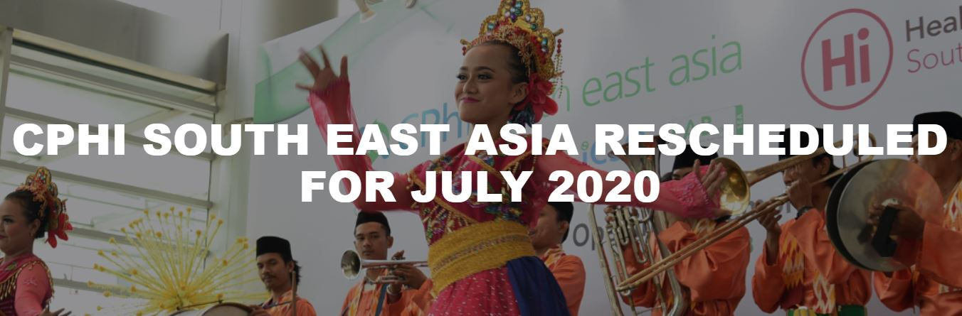 CPhI South East Asia rescheduled for July 2020