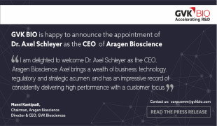 GVK BIO announces the appointment of Axel Schleyer, Ph.D. as Chief Executive Officer, Aragen Bioscience, Inc.