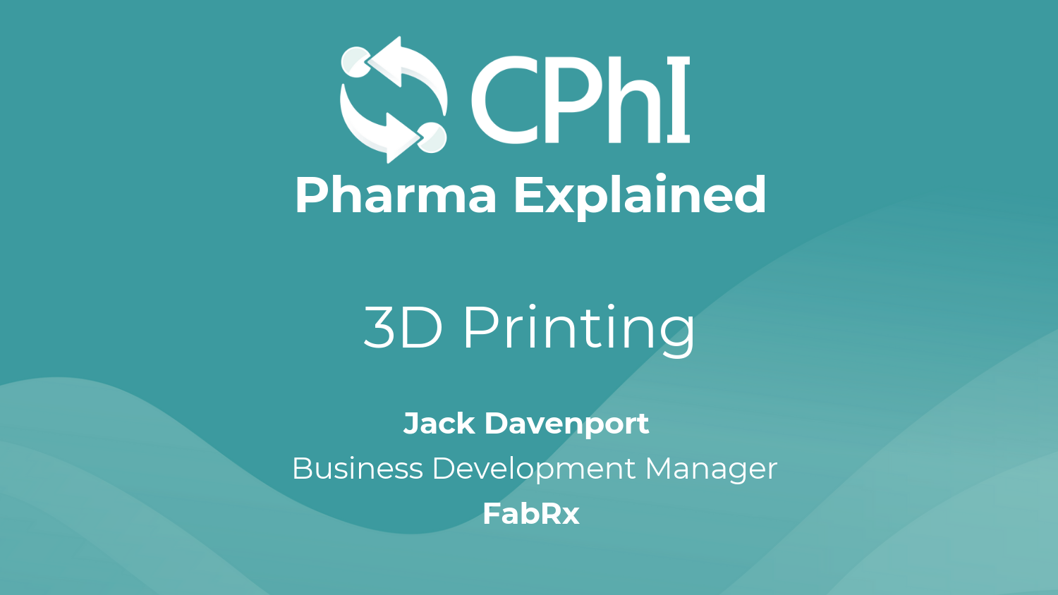 Pharma Explained: What does 3D Printing actually mean for Pharmaceuticals?