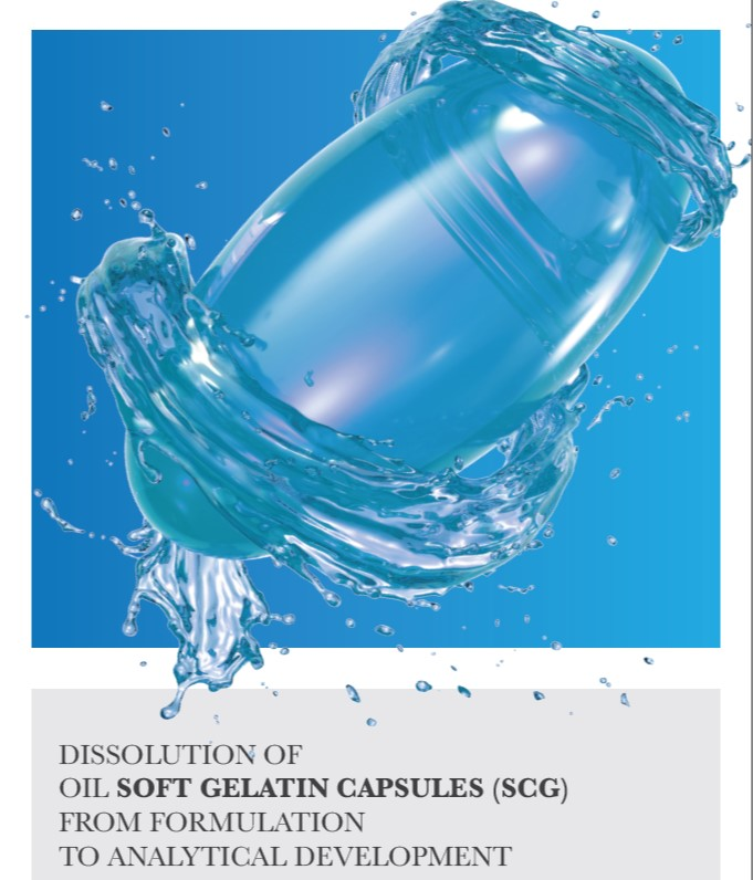 DISSOLUTION OF OIL SOFT GELATIN CAPSULES FROM FORMULATION TO ANALYTICAL DEVELOPMENT