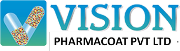 Vision Pharmacoat Pvt Ltd